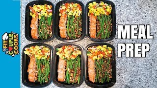 How to Meal Prep - Ep. 58 - SALMON MANGO SALSA