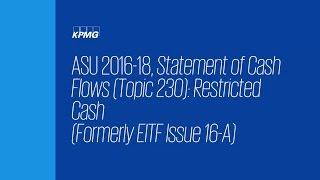 ASU 2016-18, Statement of Cash Flows: Restricted Cash