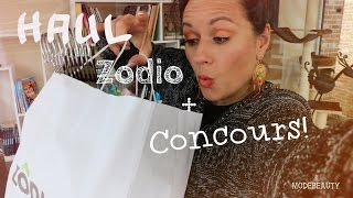 Haul Zodio + concours facebook