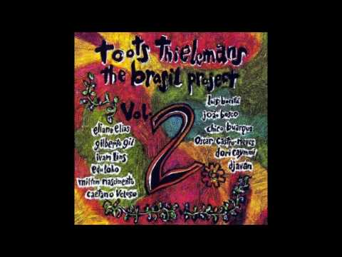 Toots Thielemans The Brasil Project 2