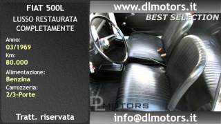 Biassono, FIAT 500L LUSSO RESTAURATA COMPLETAMENTE