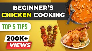 Beginner's CHICKEN Cooking - Top 5 Tips | BeerBiceps Cooking Tutorials