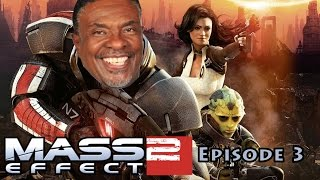 JPG Plays Mass Effect 2 - #3 - Keith David Is My Bro!!