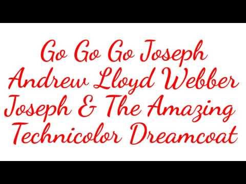 Go Go Go Joseph - Joseph And The Amazing Technicolor Dreamcoat