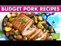 4-Ingredient Pork Budget Recipes! 1 Loin, 3 Dinners, only $20!
