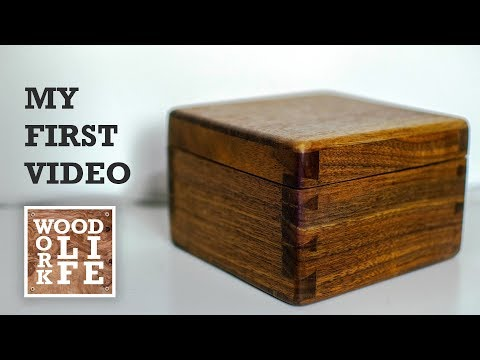 Making a Hand Cut Dovetailed Tea Box for My Wife - My First Video | Woodworking Builds