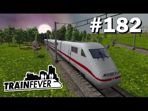 TRAIN FEVER #182: Mitfahrt mit dem ICE 1 [Let's Play][Gamepl