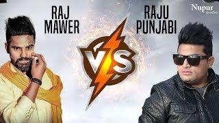 Raj Mawer VS Raju Punjabi | Singer VS Singer | New Haryanvi Songs Haryanavi 2019