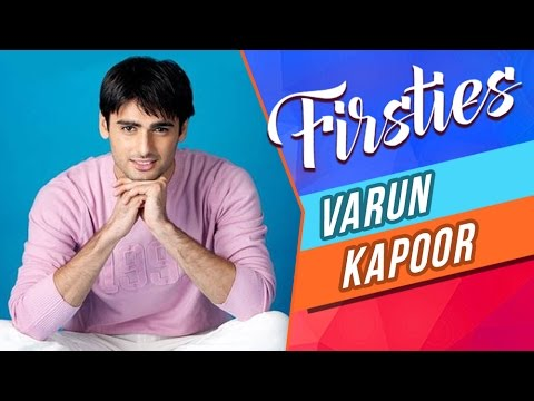 Varun Kapoor aka Sanskaar REVEALS His First KISS, Date, Audition & More! | FIRSTIES | EXCLUSIVE