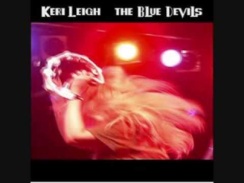 Keri Leigh and the Blue Devils - If You Love Me