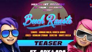 Gambar cover Teaser : Beech Raaste Ft. Ady & Ada | Armaan Malik | Nikhita Ghandhi | Salim-Sulaiman