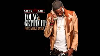 Meek Mill - Young & I