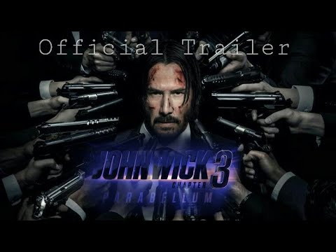 John Wick chapter 3 official trailer 2