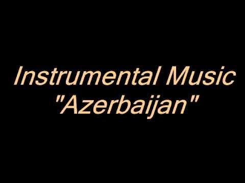 Instrumental Music - Azerbaijan