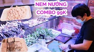 Phát hiện quán Nem nướng nha Trang Chính gốc Combo 99k 4 người ăn thả ga