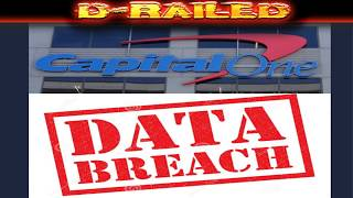 CAPITAL ONE DATA BREACH AFFECT 100 MILLION PEOPLE Paige Thompson Arrested