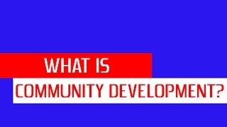 what is community development