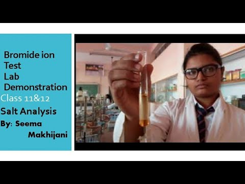 Bromide Ion  Test By Organic Layer Test In Chemistry Lab