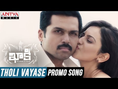 Tholi Vayase Video Song || Khakee Telugu Movie || Karthi, Rakul Preet || Ghibran