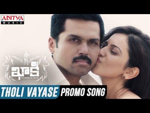 Tholi Vayase Video Song || Khakee Telugu Movie || Karthi, Rakul Preet || Ghibran thumbnail