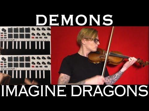 Смотреть клип Demons - Imagine Dragons (кавер на скрипке) онлайн бесплатно в качестве