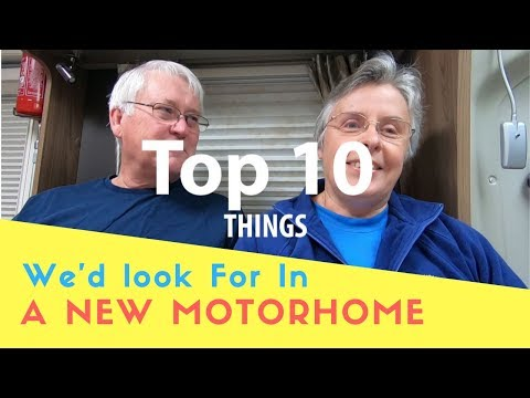 top-ten-things-we'd-look-for-in-a-new-motorhome