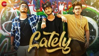 Lately Official Music | Zubin Sinha | Giri G