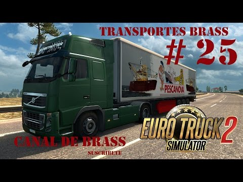 Euro Truck Simulator 2 – Transportes Brass 25