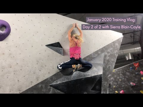 January 2020 Training Vlog: Day 2 of 2 with Sierra Blair-Coyle
