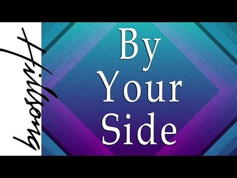 By Your Side Hillsong Lyrics And Chords Music Box Listen