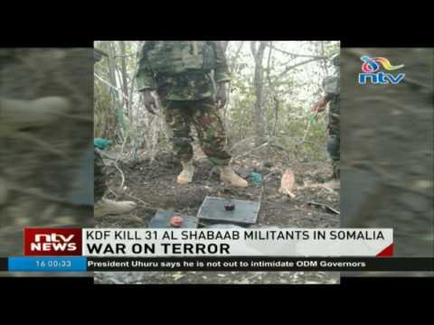 KDF kill 31 al shabaab militants in Somalia