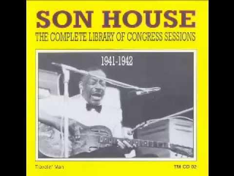 Son House ~ The Pony Blues