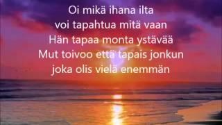 Oi mikä ihana ilta   J. Karjalainen   Lyrics