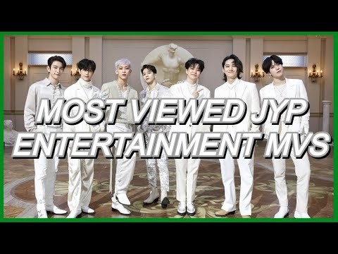 [TOP 100] Most Viewed JYP Entertainment MVs (May 2020)