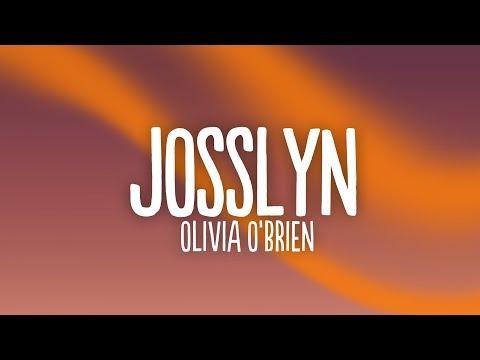 Olivia O'Brien - Josslyn (Lyrics)