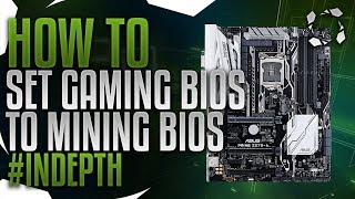 How To Turn Game Bios Into Mining Bios Z170/Z270 To Recognize All Your GPUs #INDEPTH Series