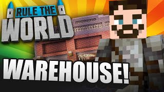 Minecraft Rule The World #8 - Warehouse!