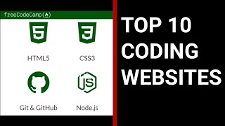 Top 10 Best Free Websites to Learn Coding - 2018