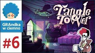 Tangle Tower PL #6 | Czy Poppy i Fitz mają... romans? :o