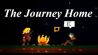 A LONG WAY HOME! | Let's play: The Journey Home
