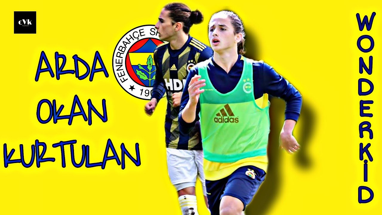 Arda Okan Kurtulan▪️ Fenerbahçe ▪️Two Goals