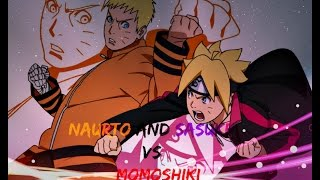 Boruto  Naruto the Movie:   Naruto & Sasuke vs Momoshiki