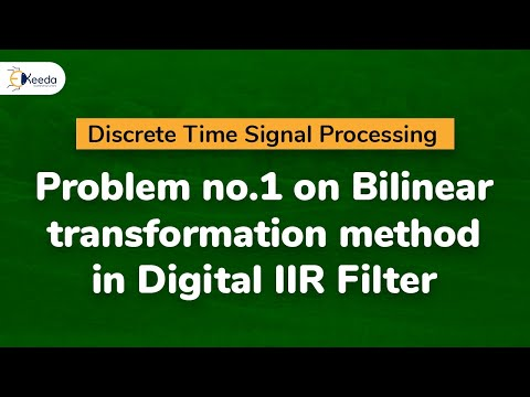 Problem no.1 on Bilinear transformation method in Digital IIR Filter