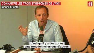 Connaître les trois symptômes de l'AVC