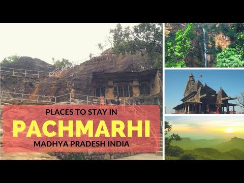 Pachmarhi Places to Stay in Madhya Pradesh | Pachmarhi Hill Station Best Time to Visit India