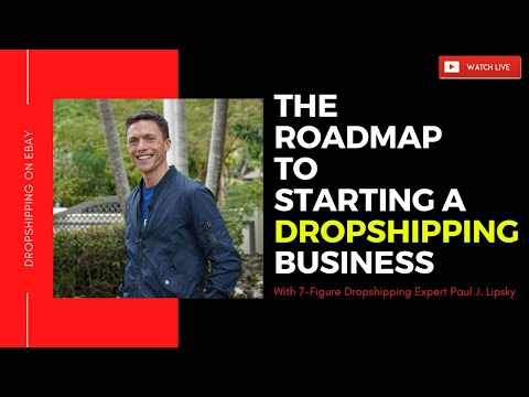 The Ultimate Roadmap to Starting an eBay Dropshipping Business TODAY!
