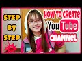How to Create Youtube Channel (Tagalog)