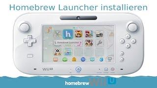 WiiU Homebrew Launcher in wenigen Minuten installieren mit Haxchi