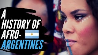 A History Of Afro-Argentines