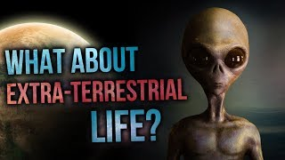 What About Extra-Terrestrial Life?   David Rives
